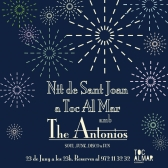 Sant Joan nuit au Toc Al Mar 23 juin à 23 h.The Antonios.Soul Funk, Disco & FunRéservations sur 972113232